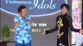 Tải Nhạc Vietnamese Idols - Hoài Linh