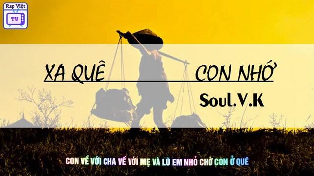 Xem MV Xa Quê Con Nhớ - Soul.V.K