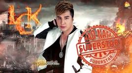 Tải Nhạc Hạo Nam Super Star Remix - Lâm Chấn Khang
