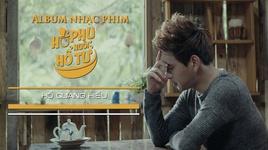 Tải Nhạc Hổ Phụ Nuôi Hổ Tử (Phim Ca Nhạc) - Hồ Quang Hiếu
