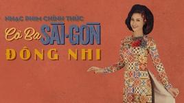 Tải Nhạc Cô Ba Sài Gòn (Cô Ba Sài Gòn OST) - Đông Nhi
