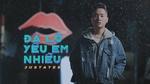 Xem video nhạc hay Đã Lỡ Yêu Em Nhiều (Karaoke) Mp4