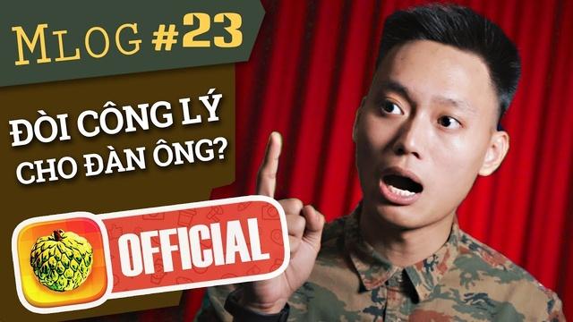 Xem MV Mlog #23: Đòi Lại Công Bằng Cho Đàn Ông? - Nhật Anh Trắng