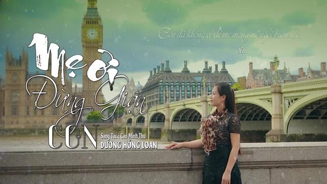 Xem MV Mẹ Ơi Đừng Giận Con (Lyric Video) - Dương Hồng Loan