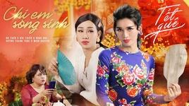 Tải Nhạc Chị Em Song Sinh (Hài Tết 2019) - BB Trần
