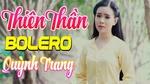 Download nhạc hay Thiên Thần Bolero Quỳnh Trang 2019 - Lk Điệu Buồn Lục Tỉnh trực tuyến miễn phí