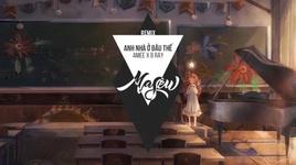 Tải Nhạc Anh Nhà Ở Đâu Thế (Masew Remix) - AMEE