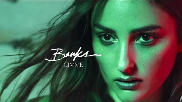 Xem MV Gimme - Banks