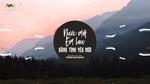 Tải nhạc hot Top 10 Bản Nhạc Remix Nước Mắt Em Lau Bằng Tình Yêu Mới miễn phí