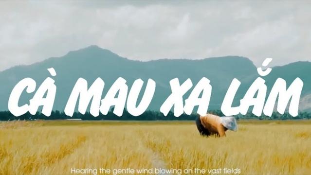 Cà Mau Xa Lắm - Ron Phan, JulianK, Z.K   MV - Ca Nhạc