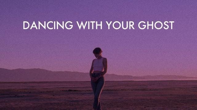 Tải nhạc hot Dancing With Your Ghost (Lyric Video) về máy