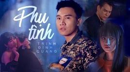 Tải Nhạc Phụ Tình (Karaoke) - Trịnh Đình Quang
