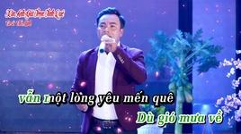 Tải Nhạc Xin Anh Giữ Trọn Tình Quê (Karaoke) - Chế Minh