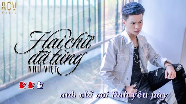 Xem MV Hai Chữ Đã Từng (Karaoke Tone Nữ) - Như Việt | MV - Ca Nhạc