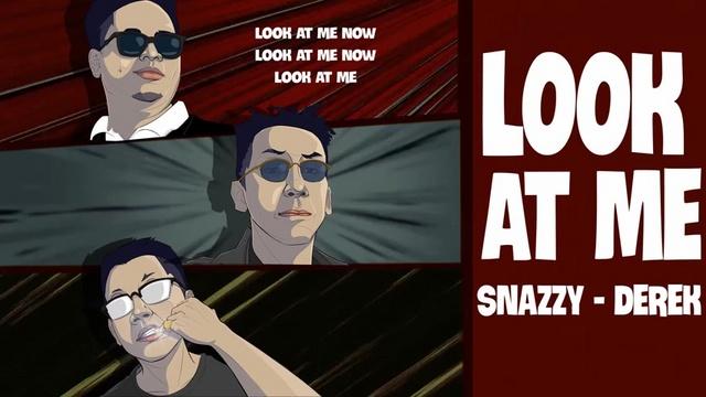 Xem MV Look At Me (Lyric Video) - Snazzy, Derek
