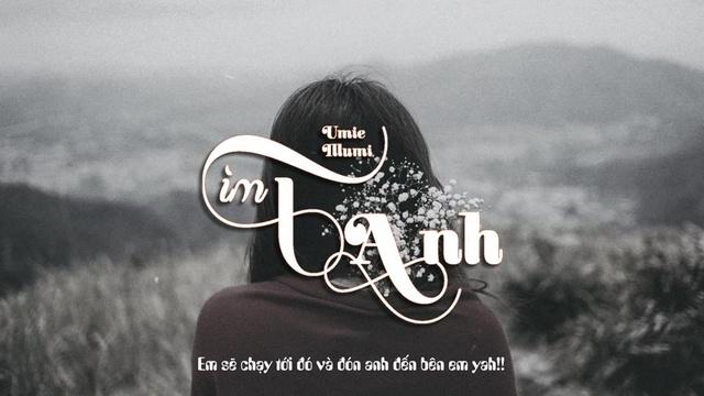 MV Tìm Anh (Lyric Video) - UMIE