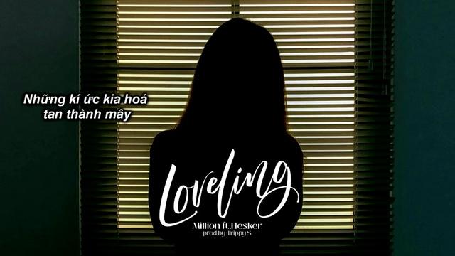 Xem MV Loveling (Lyric Video) - Million, Hesker
