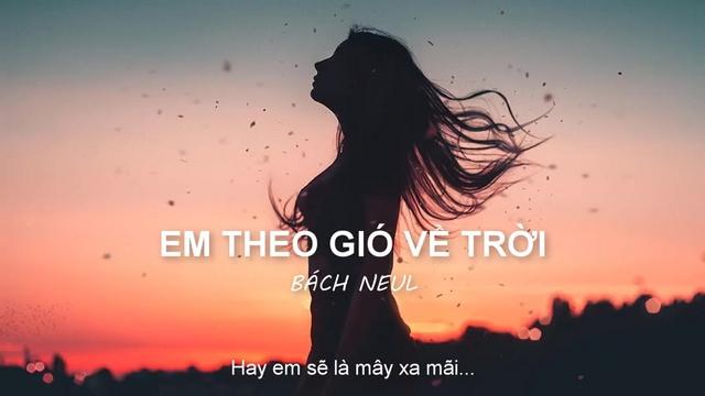 Em Theo Gió Về Trời (Lyric Video) - Bách Neul