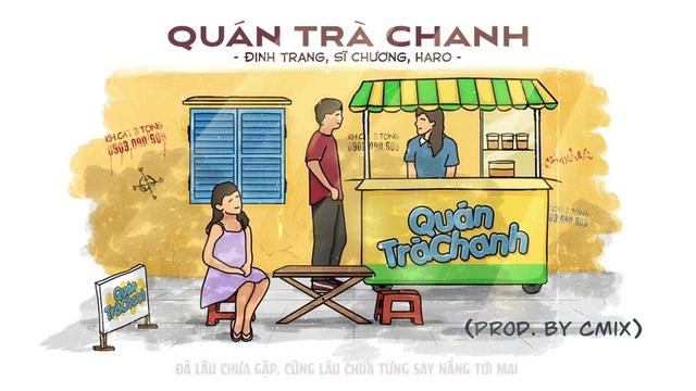 Xem MV Quán Trà Chanh (Lyric Video) - Đinh Trang, CM1X, Sĩ Chương, Haro