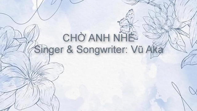 Xem MV Chờ Anh Nhé (Lyric Video) - Vũ Aka   MV - Ca Nhạc Mp4