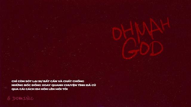 Tải nhạc OH MAH GOD (Lyric Video) - G DOMINIC | MV - Ca Nhạc Mp4