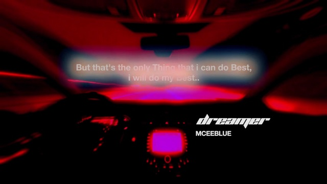 Dreamer (Lyric Video) - Mcee Blue