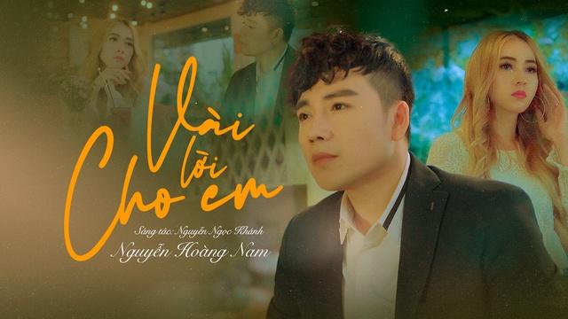 Vài Lời Cho Em - Nguyễn Hoàng Nam | Video - MV Ca Nhạc