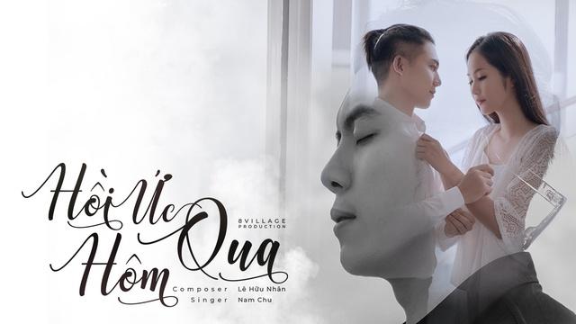 MV Hồi Ức Hôm Qua - Chu Nam | Video - MV Âm Nhạc