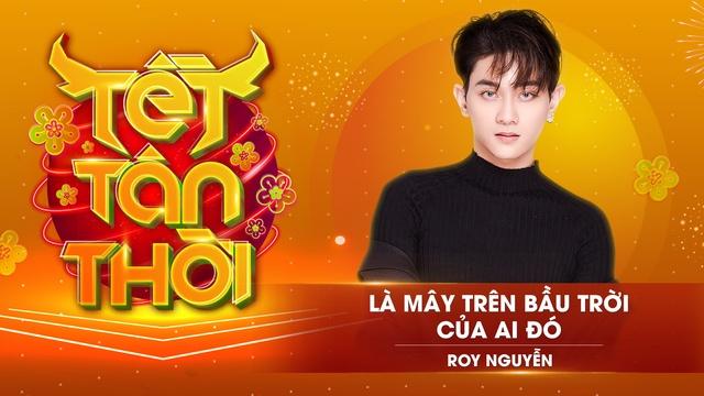 MV Là Mây Trên Bầu Trời Của Ai Đó (Tết Tân Thời) - Roy Nguyễn | Video - MV Âm Nhạc