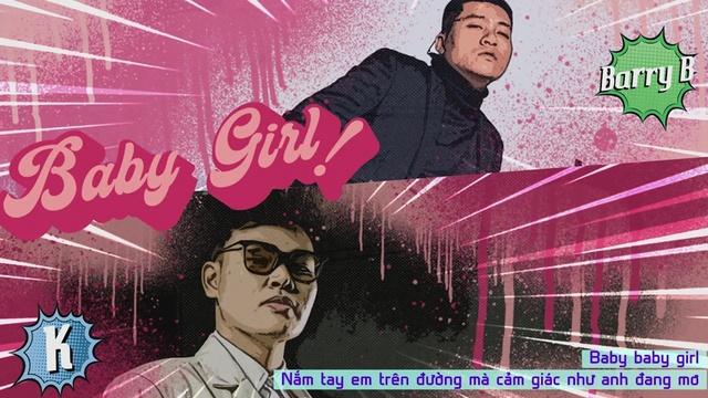 Xem MV Baby Girl (Lyric Video) - BarryB, K