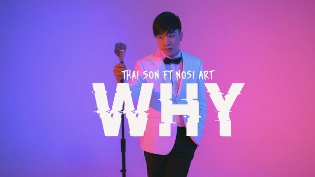 Tải nhạc Why - Thai Son, Nosi Art