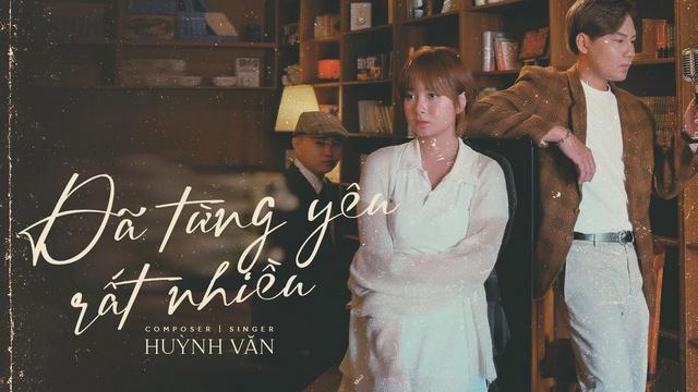 MV Đã Từng Yêu Rất Nhiều - Huỳnh Văn