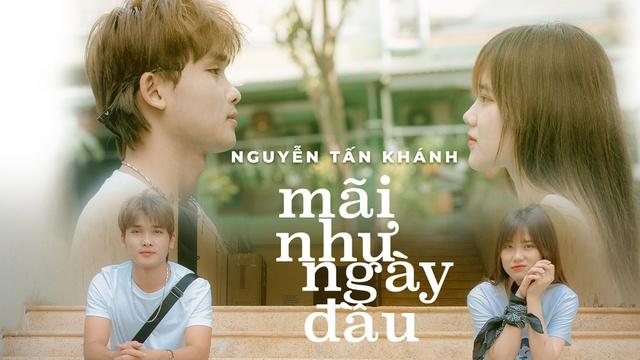 Xem MV Mãi Như Ngày Đầu - Nguyễn Tấn Khánh