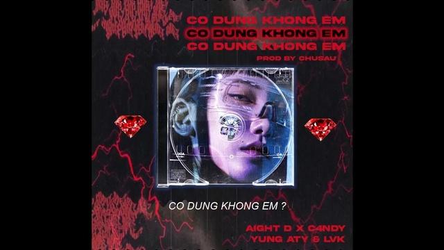 Ca nhạc CDKE (Lyric Video) - AIGHT D, C4NDY, YUNG ATY, LVK