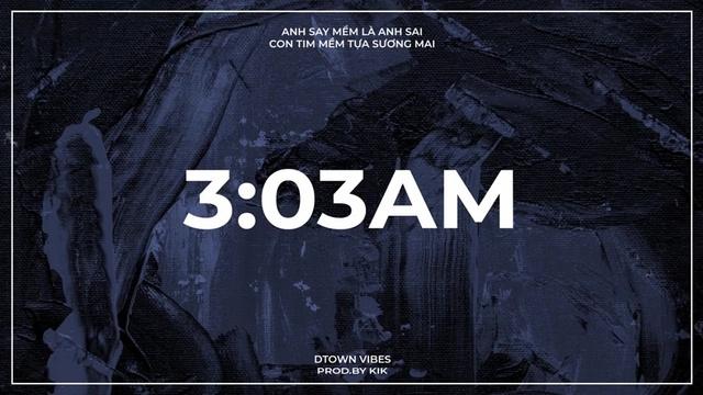 3:03AM (Lyric Video) - DTown Vibes