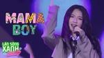 Tải nhạc Mama Boy (Làn Sóng Xanh Party 2020) hay nhất