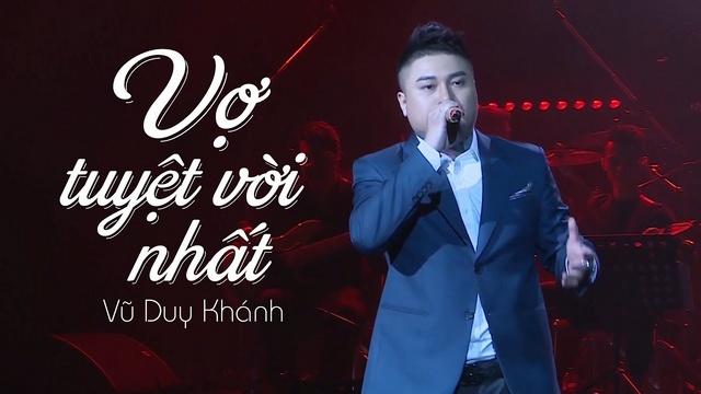 Vợ Tuyệt Vời Nhất ̣̣̣(Liveshow Vũ Duy Khánh 2019) - Vũ Duy Khánh, Đạt G