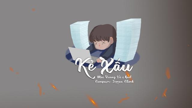 Ca nhạc Kẻ Xấu (Lyric Video) - Mai Quang Vũ, Hail