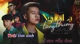 Tải Nhạc Người Lạ Từng Thương (Karaoke) - Như Việt