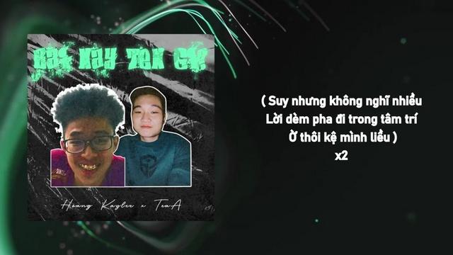 MV Bài Này Tên Gì (Lyric Video) - Hoàng KayLee, TeaA