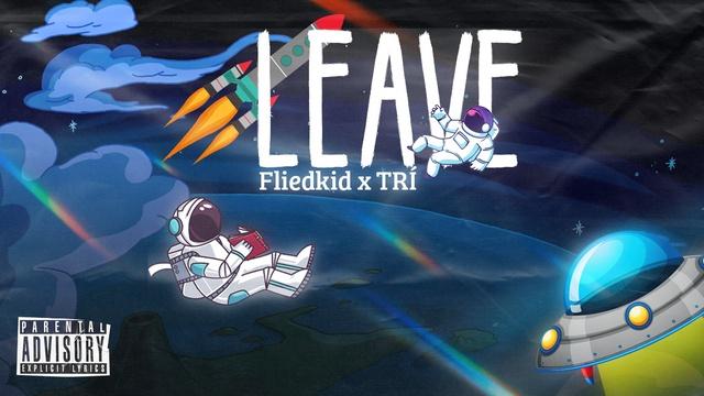 Ca nhạc Leave (Lyric Video) - Trí, Fliedkid