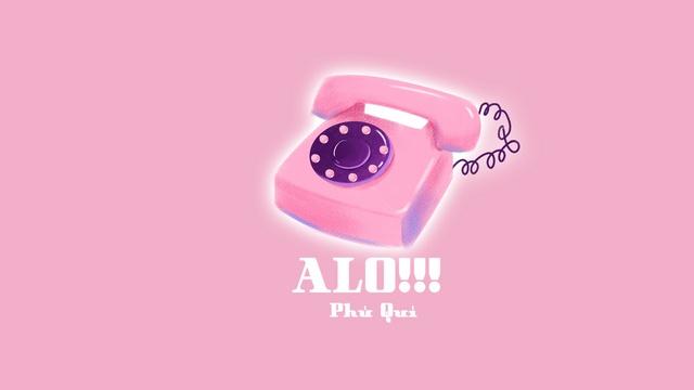 MV Alo!!! (Lyric Video) - Phú Quí
