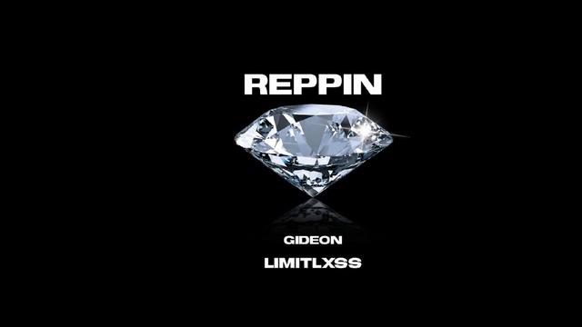 Xem MV Reppin - Gideon, Limitlxss