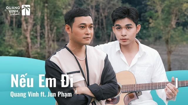 Nếu Em Đi - Quang Vinh, Jun Phạm | MV - Ca Nhạc