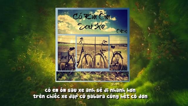 Có Em Ôm Sau Xe (Lyric Video) - OBC