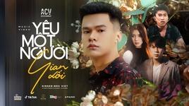 Tải Nhạc Yêu Một Người Gian Dối - Như Việt