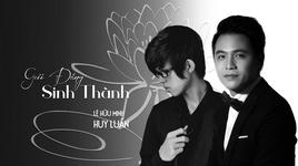 Tải Nhạc Gửi Đấng Sinh Thành (Lyric Video) - Huy Luân