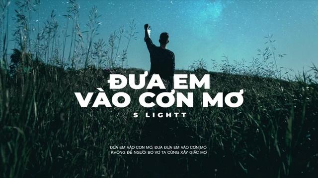 Xem MV Đưa Em Vào Cơn Mơ (Lyric Video) - S Light