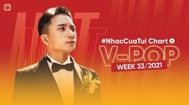 Tải Nhạc NhacCuaTui Chart - Top 20 Bài Hát Việt Nam Tuần 33/2021 - V.A