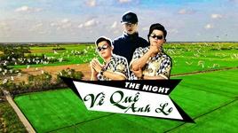 Tải Nhạc Về Quê Anh Lo (Lyric Video) - The Night